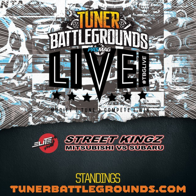 Tuner-Battlegrounds-TBGLIVE-Elite-Tuner-Street-Kingz-2016-Mitsubishi vs Subaru-Standings